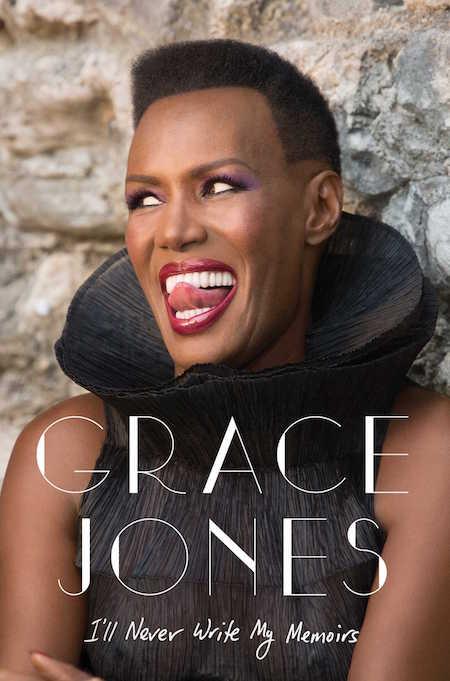 grace jones ill never write my memoirs