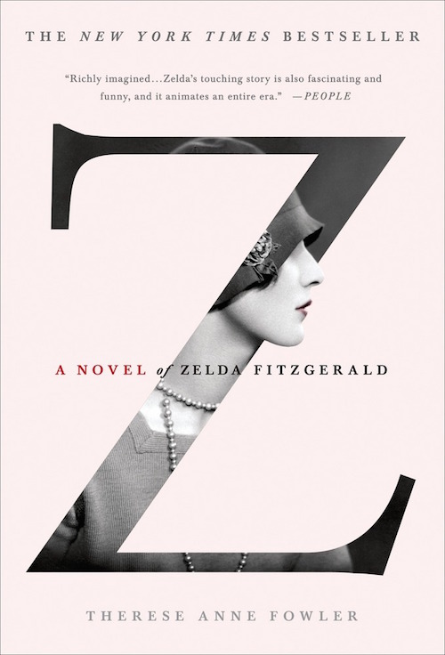 therese anne fowler a novel of zelda fitzgerald